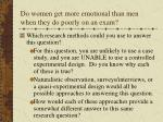 do women get more emotional than men when they do poorly on an exam