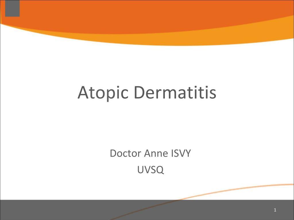 a topi c dermatitis l.