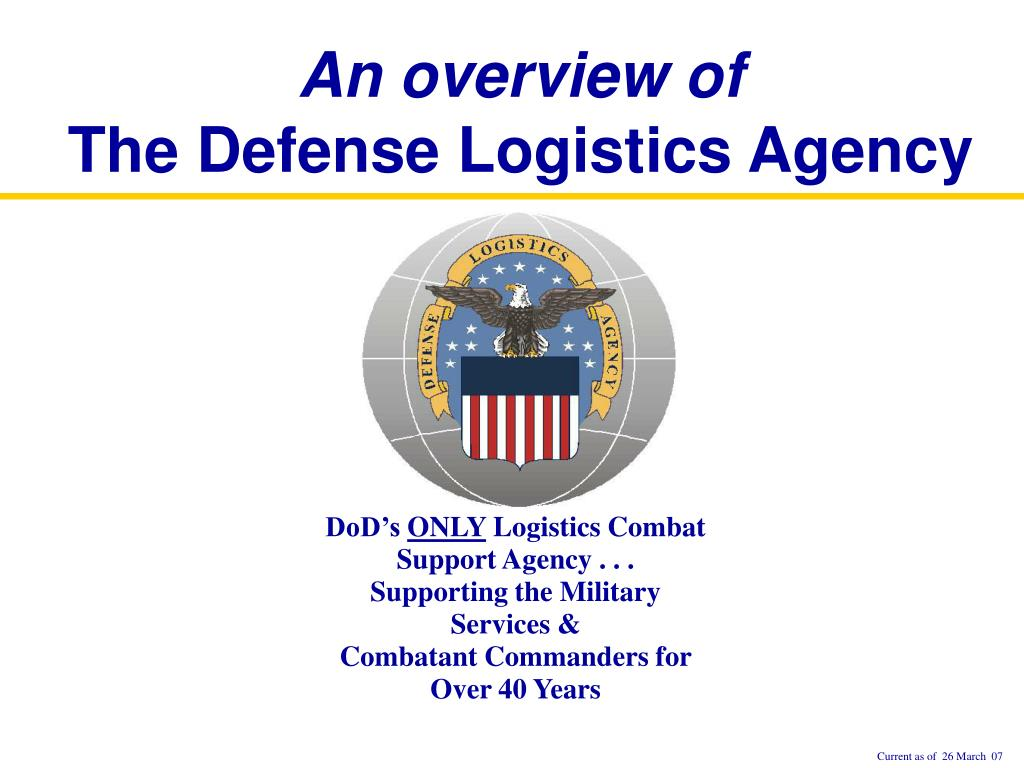 an overview of the defense logistics agency l.