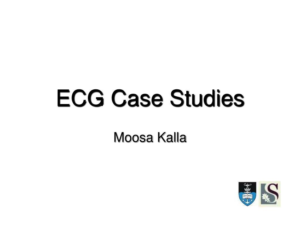 ecg case studies l.