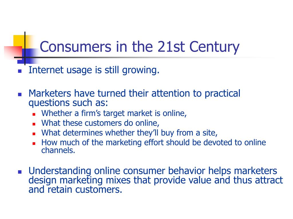 Consumers in the 21st Century