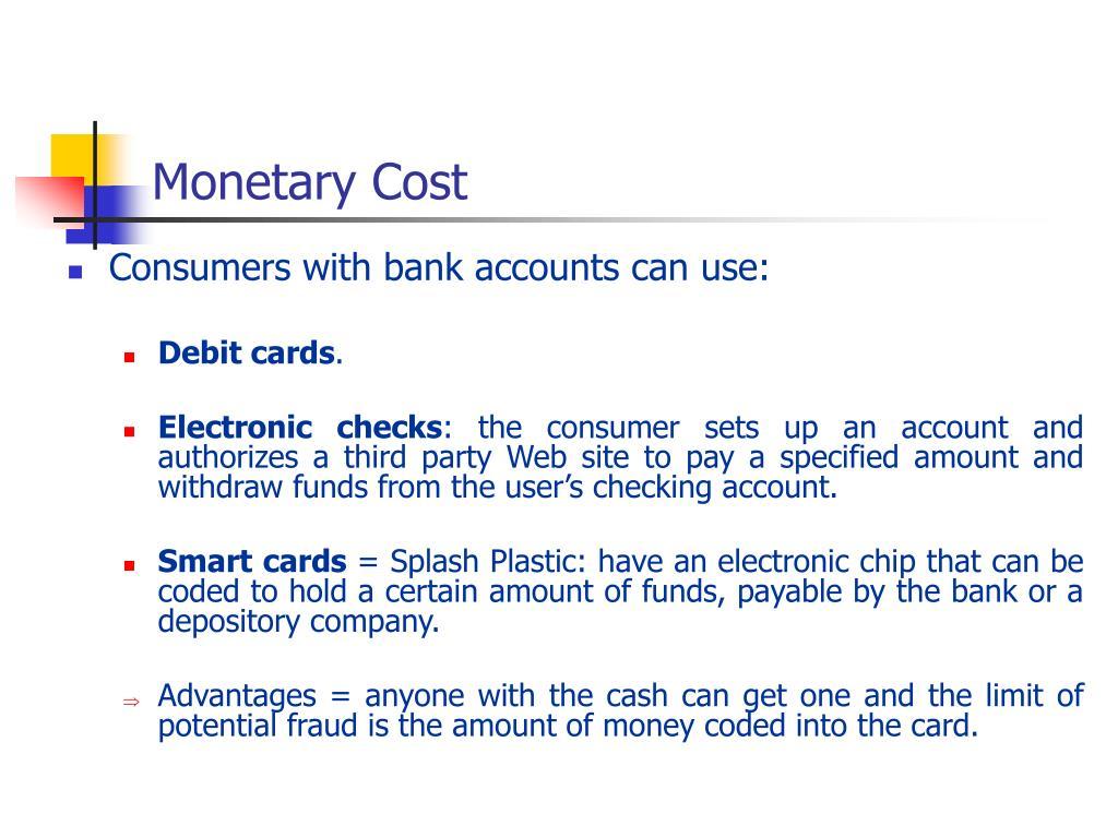 Monetary Cost