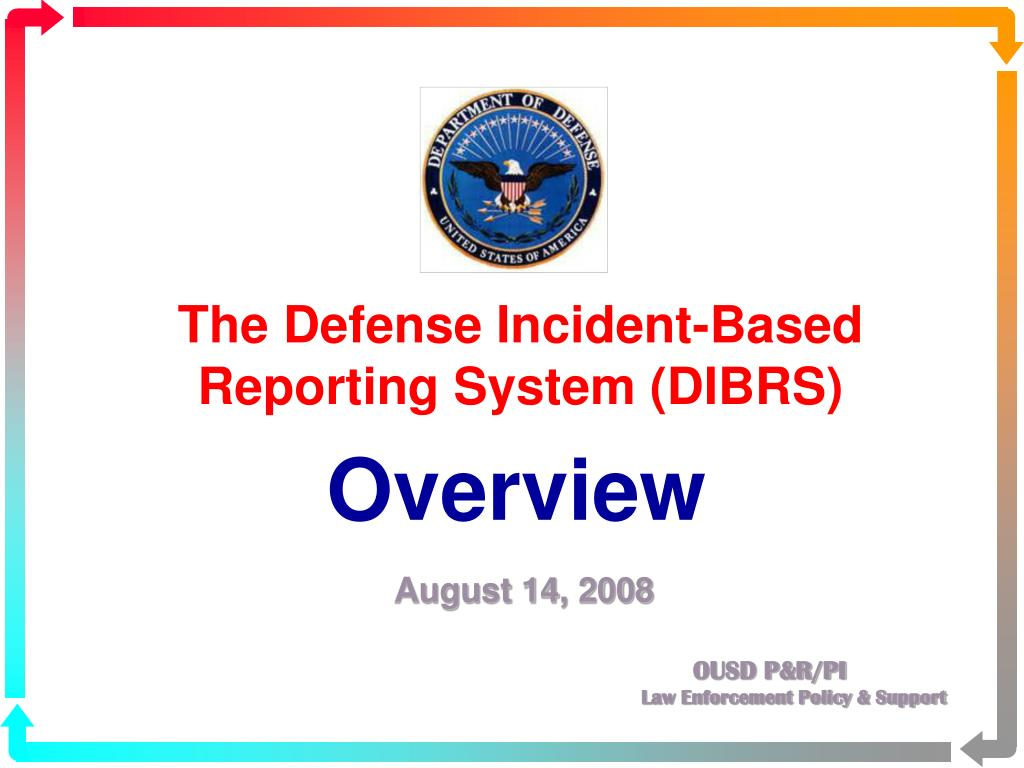 the defense incident based reporting system dibrs l.