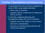 the rise of specialization and outsourcing
