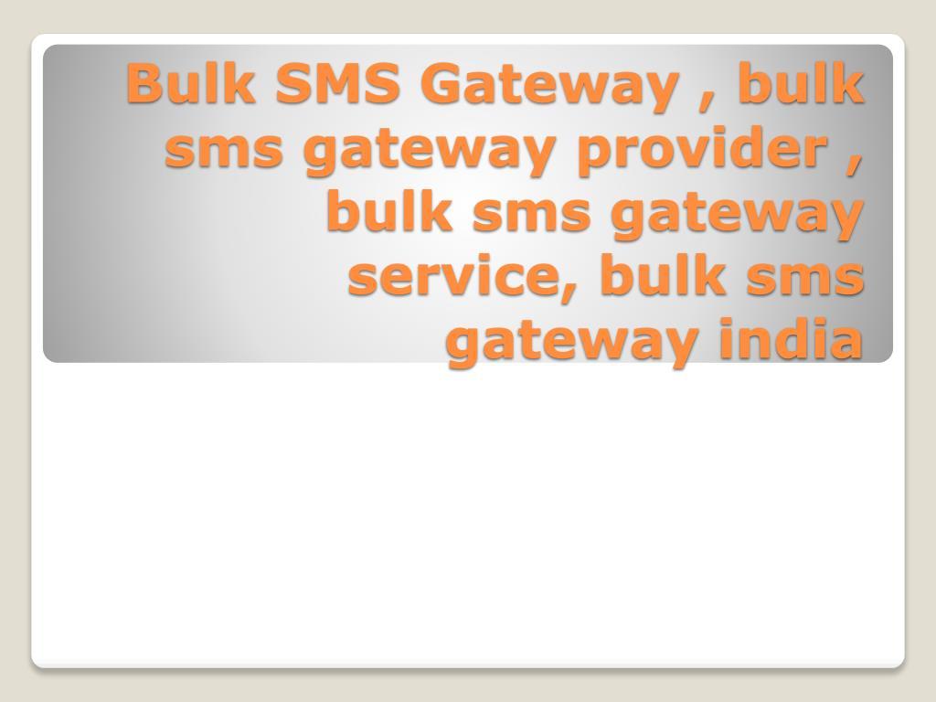 bulk sms gateway bulk sms gateway provider bulk sms gateway service bulk sms gateway india l.