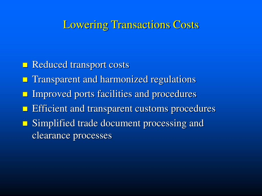 Reduced transport costs