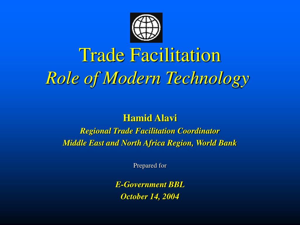 trade facilitation role of modern technology l.