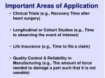 important areas of application