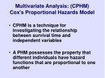 multivariate analysis cphm cox s proportional hazards model