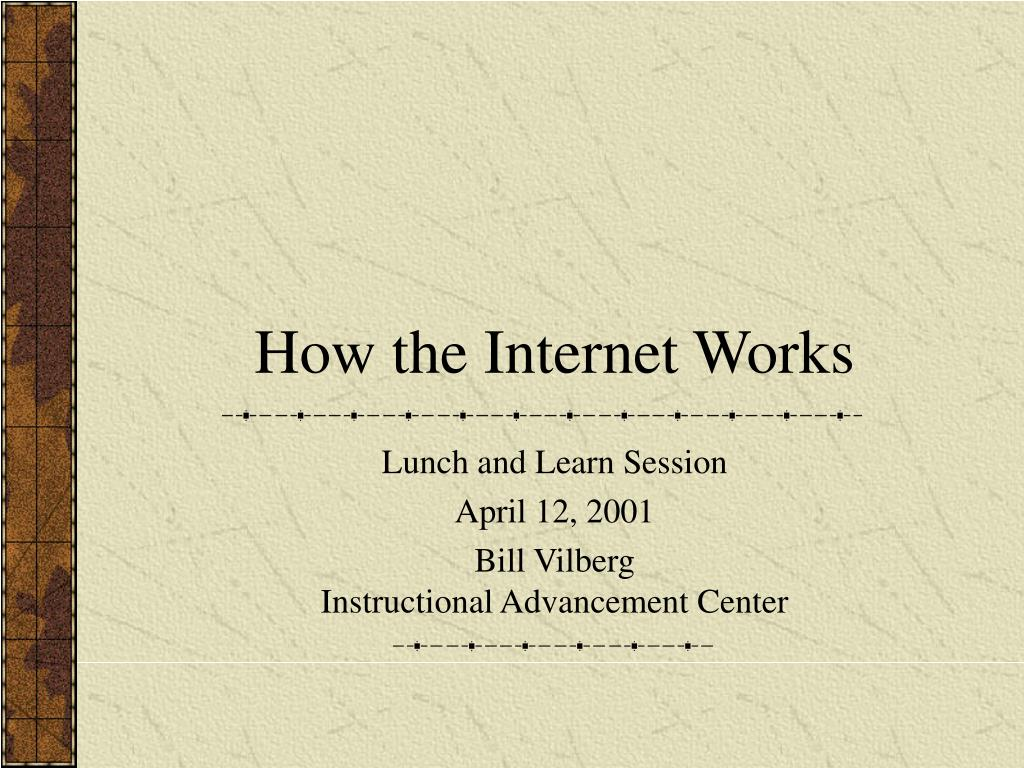 how the internet works l.