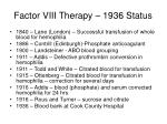 factor viii therapy 1936 status