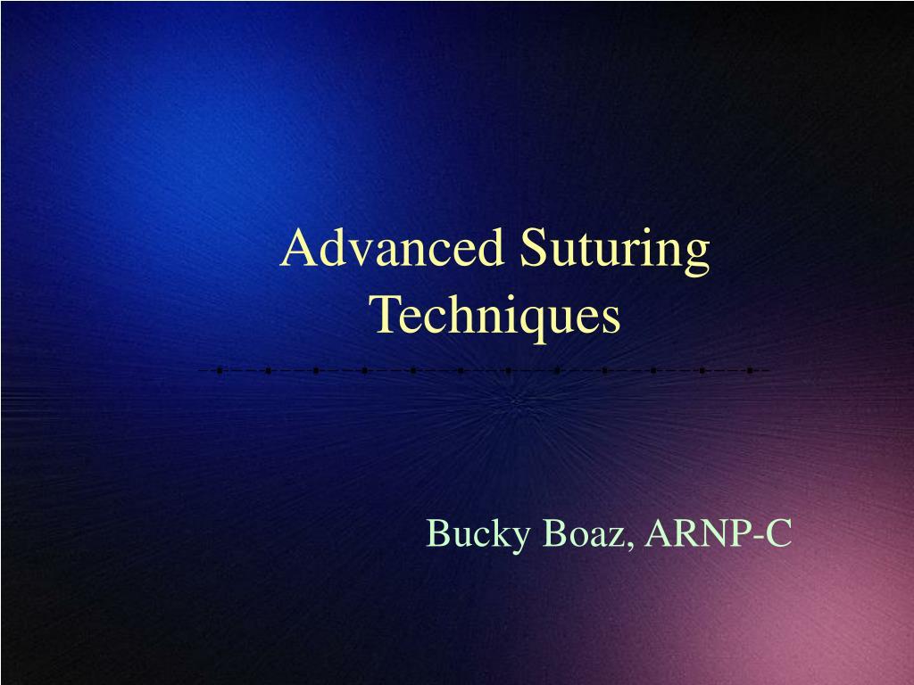 advanced suturing techniques l.