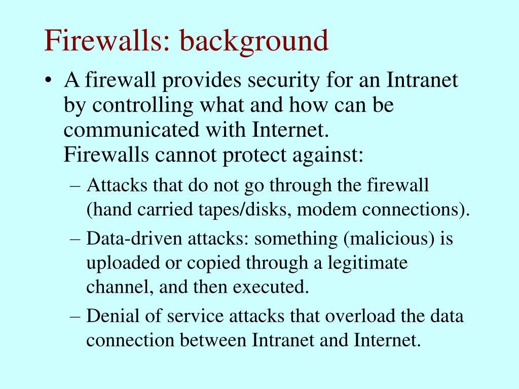 Firewalls: background