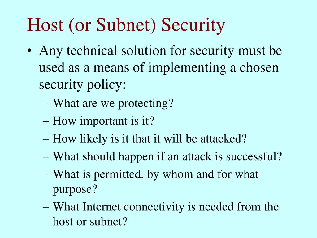Host (or Subnet) Security