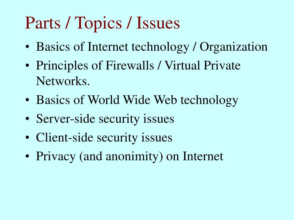 Parts / Topics / Issues