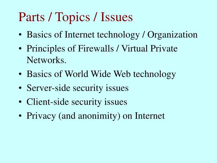 Parts topics issues