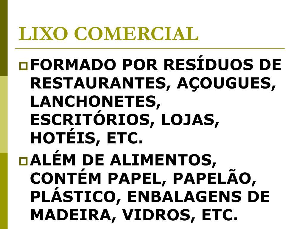 LIXO COMERCIAL