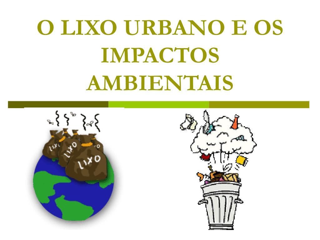 o lixo urbano e os impactos ambientais l.