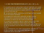 1 3 no incrementables art 66 l a