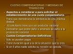 cuotas compensatorias y medidas de transici n