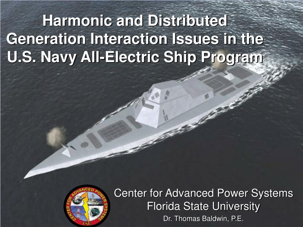 harmonic and distributed generation interaction issues in the u s navy all electric ship program l.