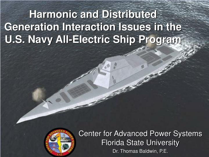 Harmonic and distributed generation interaction issues in the u s navy all electric ship program
