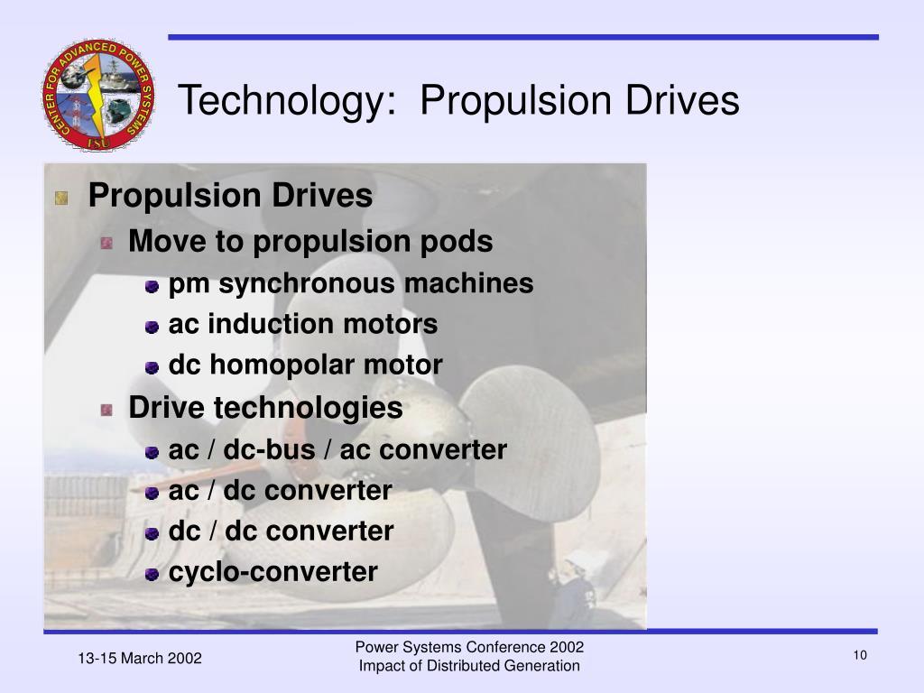 Technology:  Propulsion Drives