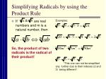 simplifying radicals by using the product rule