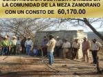 construccion del agua potable en la comunidad de la meza zamorano con un consto de 60 170 00