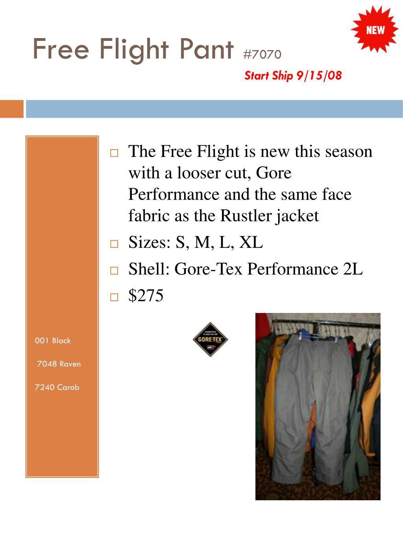 Free Flight Pant