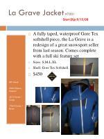la grave jacket 7001 start ship 9 15 08