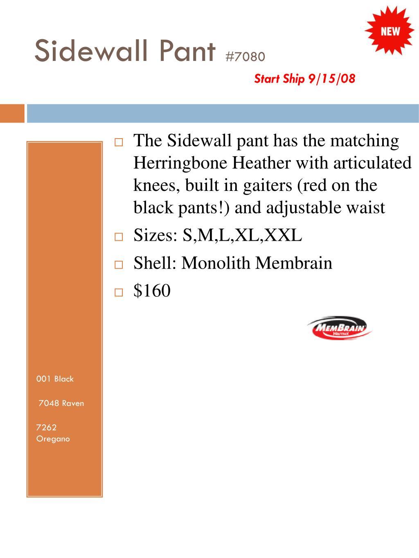 Sidewall Pant