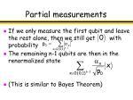 partial measurements