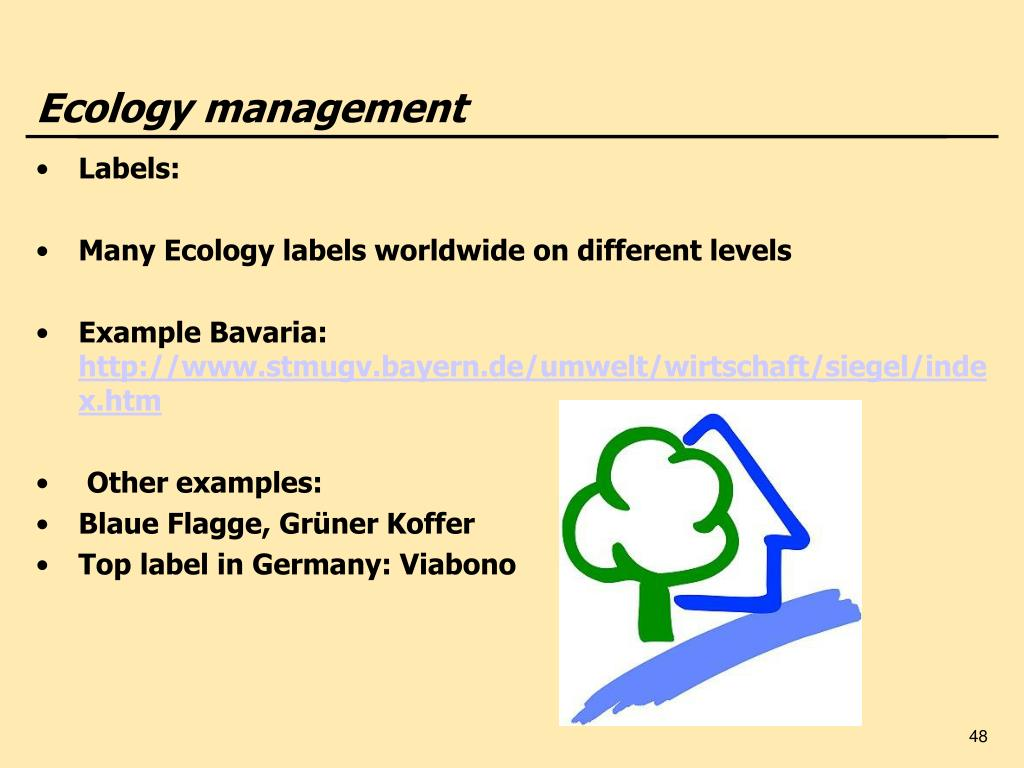 Ecology management