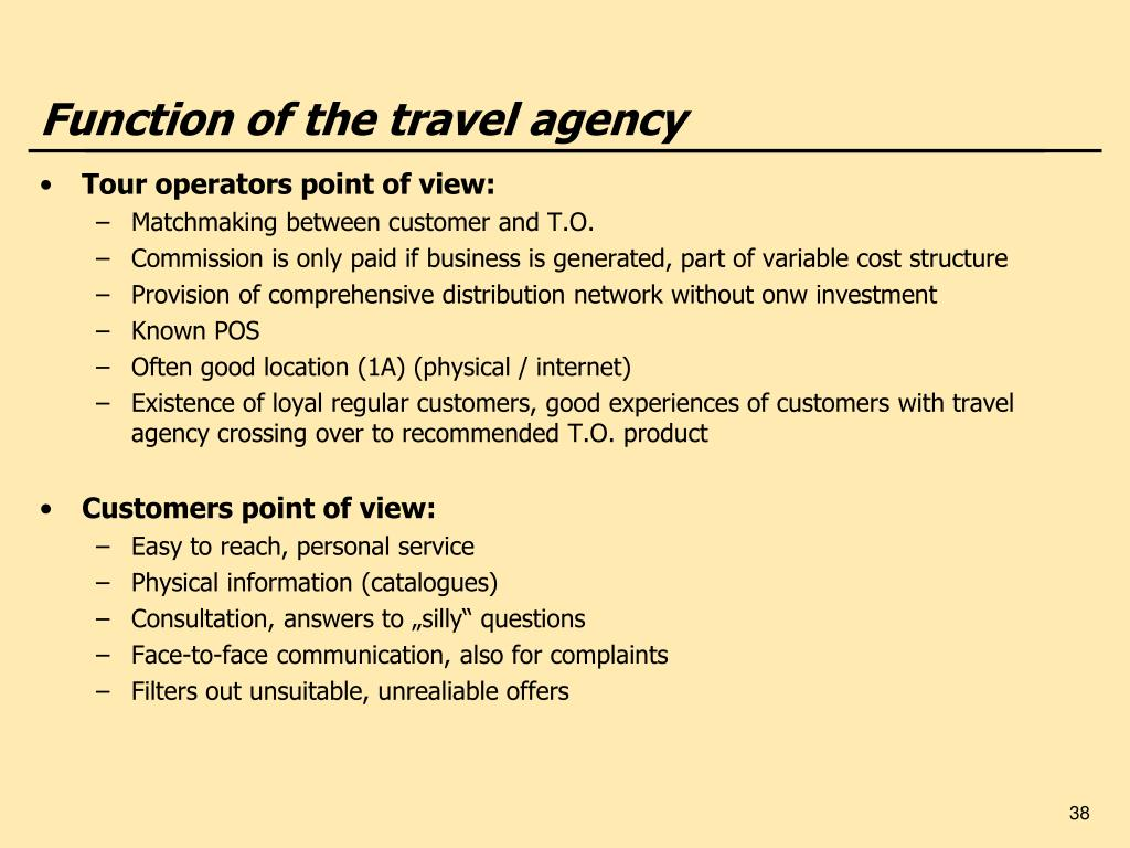 Function of the travel agency
