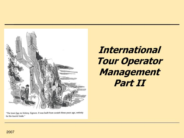 International tour operator management part ii