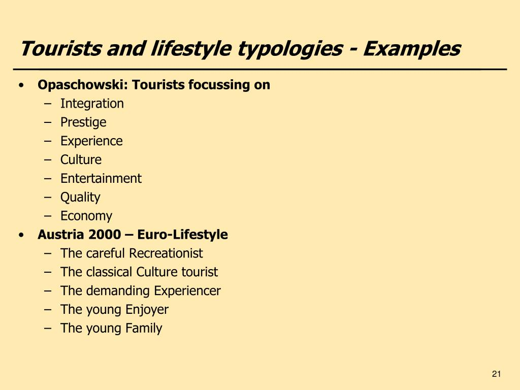 Tourists and lifestyle typologies - Examples