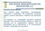 estudios descriptivos en educaci n 1
