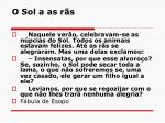 o sol a as r s
