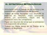 iii estrategias metodol gicas
