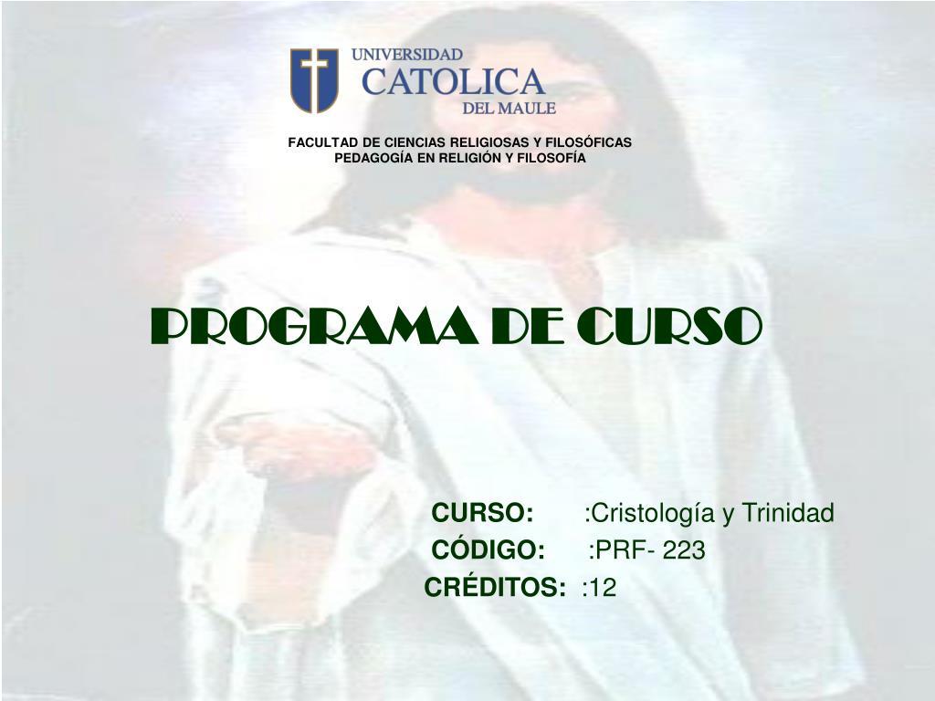programa de curso curso cristolog a y trinidad c digo prf 223 cr ditos 12 l.