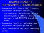 damage stability solas marpol related codes