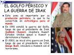 el golfo p rsico y la guerra de irak