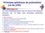 principes g n raux de pr vention loi de 1991