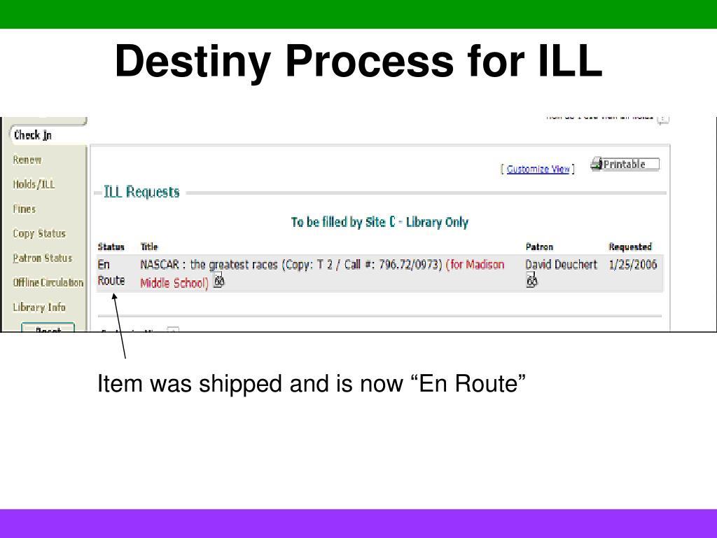 Destiny Process for ILL