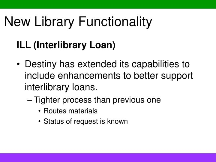 New library functionality
