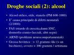 droghe sociali 2 alcool
