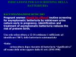 indicazioni per lo screening della batteriuria