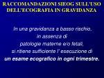 raccomandazioni sieog sull uso dell ecografia in gravidanza