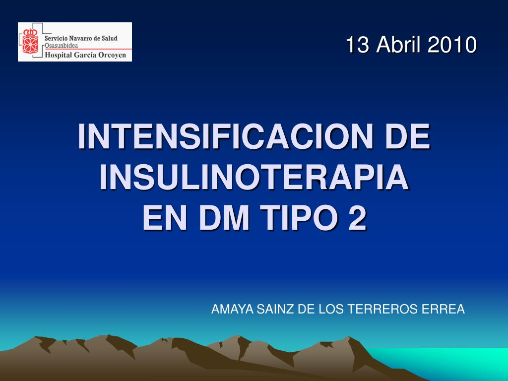 intensificacion de insulinoterapia en dm tipo 2 l.